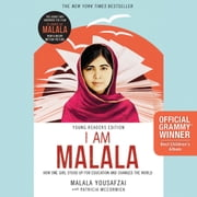 I Am Malala - How One Girl Stood Up for Education and Changed the World (Young Readers Edition) audiobook by Malala Yousafzai