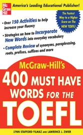 400 Must-Have Words for the TOEFL ebook by Lynn Stafford-Yilmaz,Lawrence Zwier