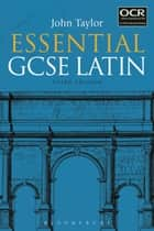 Essential GCSE Latin ebook by Dr John Taylor