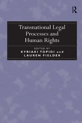 Transnational Legal Processes and Human Rights ebook by Lauren Fielder