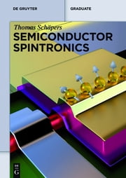 Semiconductor Spintronics ebook by Thomas Schäpers