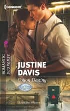 Colton Destiny ebook by Justine Davis