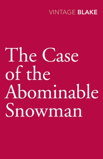 The Case of the Abominable Snowman eBook by Nicholas Blake