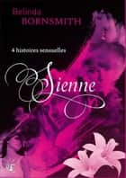 Sienne ebook by Belinda Bornsmith