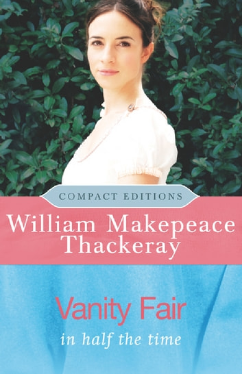 Vanity Fair ebook by W M Thackeray