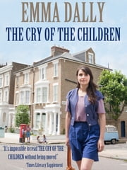 The Cry of Children ebook by Emma Dally