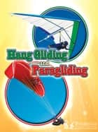 Hang Gliding and Paragliding ebook by Kelli Hicks,Britannica Digital Learning
