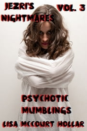Psychotic Mumblings ebook by Lisa McCourt Hollar
