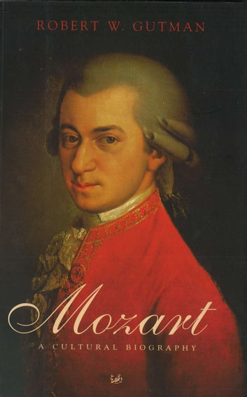 Mozart ebook by Robert Gutman