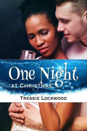 One Night At Christmas Ebook By Tressie Lockwood 1230003003527