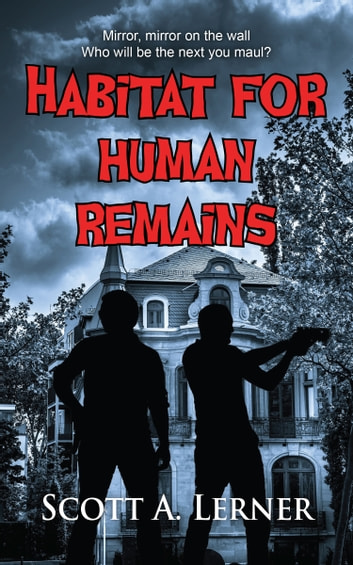 Habitat for Human Remains ebook by Scott A. Lerner