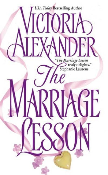 The Marriage Lesson ebook by Victoria Alexander