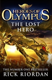 The Lost Hero (Heroes of Olympus Book 1) ebook by Rick Riordan