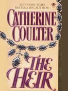 The Heir ebook by Catherine Coulter