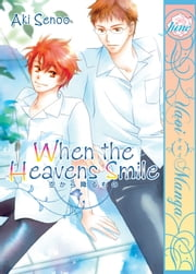 When the Heaven's Smile ebook by Aki Senoo