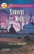 Survive The Night ebook by Vicki Hinze