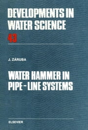Water Hammer in Pipe-Line Systems ebook by Záruba, J.