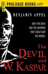 The Devil and W. Kaspar ebook by Benjamin Appel