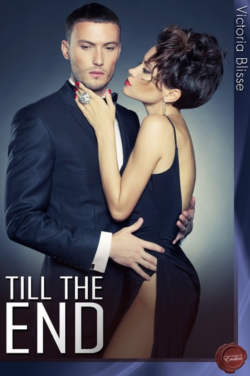 Till The End ebook by Victoria Blisse