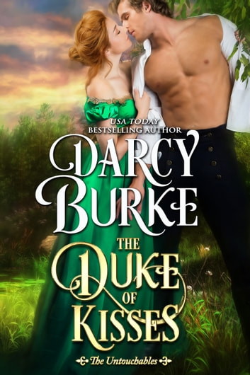 The Duke of Kisses eBook by Darcy Burke