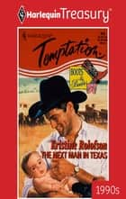 The Next Man in Texas ebook by Kristine Rolofson