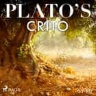 Plato's Crito audiobook by – Plato