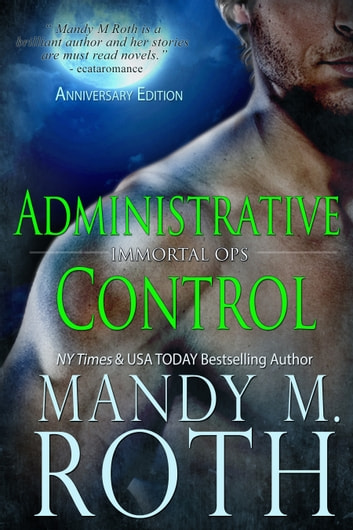 Administrative Control ebook by Mandy M. Roth
