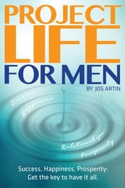 Project Life For Men ebook by Jos Artin
