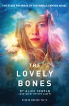 The Lovely Bones ebook by Bryony Lavery, Alice Sebold