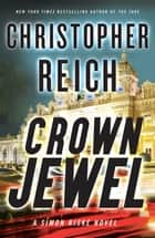 Crown Jewel 電子書 by Christopher Reich