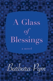 A Glass of Blessings - A Novel ebook by Kobo.Web.Store.Products.Fields.ContributorFieldViewModel