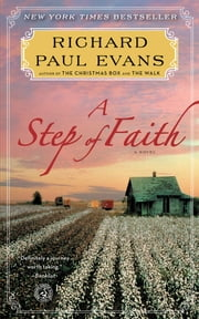 A Step of Faith - A Novel ebook by Richard Paul Evans