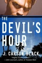 The Devil's Hour ebook by J. Carson Black