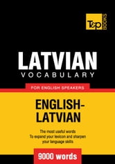 Latvian vocabulary for English speakers - 9000 words ebook by Andrey Taranov
