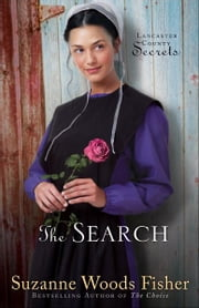 Search, The (Lancaster County Secrets Book #3) - A Novel ebook by Suzanne Woods Fisher