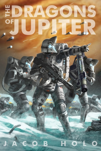 The Dragons of Jupiter ebook by Jacob Holo