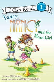 Fancy Nancy and the Mean Girl ebook by Jane O'Connor,Robin Preiss Glasser