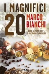 I Magnifici 20 ebook by Marco Bianchi