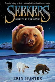 Seekers #6: Spirits in the Stars ebook by Erin Hunter