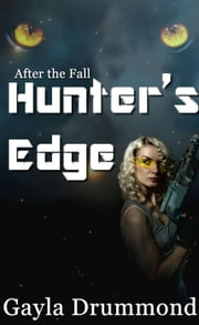 Hunter's Edge - After the Fall, #12 ebook by Gayla Drummond