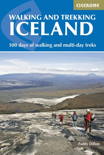 Walking and Trekking in Iceland ebook by Paddy Dillon