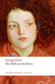 The Mill on the Floss ebook by George Eliot,Gordon S. Haight,Dinah Birch