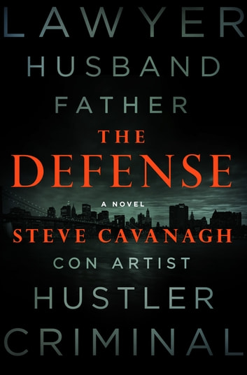 The Defense - A Novel ebook by Steve Cavanagh