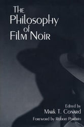 The Philosophy of Film Noir ebook by