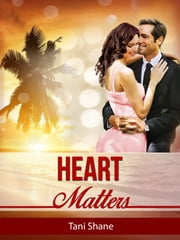 Heart Matters ebook by Tani Shane