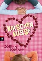 Kirschenküsse eBook by Corina Bomann