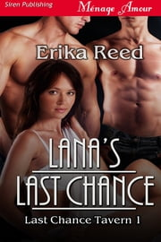 Lana's Last Chance ebook by Erika Reed