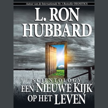 Scientology: A New Slant on Life (Dutch) audiobook by L. Ron Hubbard