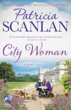 City Woman ebook by Patricia Scanlan