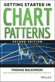 Getting Started in Chart Patterns ebook by Thomas N. Bulkowski
